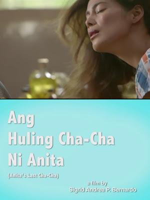 CineFilipino Film Festival 2013 - Ang Huling Cha Cha ni Anita, 4 awards - Best Supporting Actress, Best Acting Ensemble, Best Actress and Best Picture (tied with Ang Kwento Ng Mabuti)