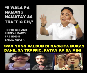 Liberal Party President and Transportation Secretary Abaya is nothing but STUPID.