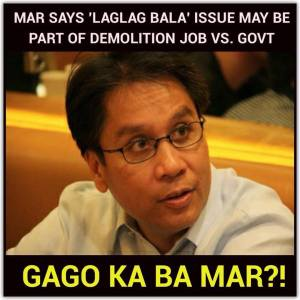 Presidential candidate Mar Roxas declares that the Tanim Bala airport extortion scheme is  a DEMOLITION JOB hatched to destroy the image of the government.